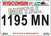 Wisconsin Metal! UTV/ATV license Plates - Ships Today! Click to see Video on Ad!
