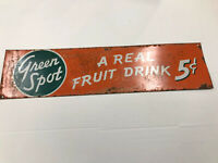 Green Spot Sign A Real Fruit Drink 5 cents