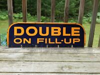 VINTAGE DOUBLE ON FILL-UP GAS STATION METAL DOUBLE SIDED SIGN