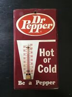 Vintage Dr Pepper Hot Or Cold Be A Pepper Thermometer Sign