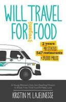 Will Travel for Vegan Food: A Young Woman#x27;s Solo Van Dwelling Mission to GOOD
