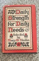 Small Vintage Book Daily Strength For Daily Needs 1939 Christian Religious