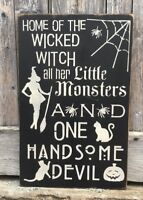 Home of The Wicked Witch, Halloween Sign, Halloween Home Decor, Handsome Devil