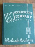 1940 HAW HARDWARE CO OTTUMWA IOWA CATALOG BOOK GREAT ILLUSTRATED ITEMS