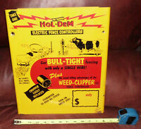 Vintage Sign Hol-Dem Electric Fence Controllers bull-tight Tin Authentic