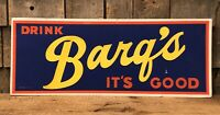 Vintage Drink BARQ'S BARQS It's Good Root Beer Country Store DayGlo Sign