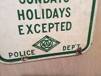 Very Early Heavy Porcelain AAA Calif police  Parking Sign