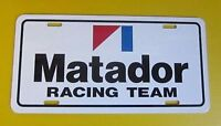 AMC MATADOR RACING TEAM LICENSE PLATE TAG 1971 1972 1973 1974 1975 1976 1977