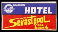 SEVASTOPOL Hotel old luggage label MOSCOW Russia