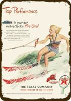 1948 TEXACO Vintage Look REPLICA METAL SIGN GIRL WATER SKIS SKI SKIING