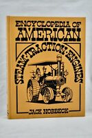 ENCYCLOPEDIA OF AMERICAN STEAM TRACTION ENGINES CRESTLINE REVISED EDITION (2nd)