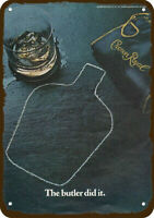 1980 CROWN ROYAL Whisky Vintage Look REPLICA METAL SIGN - THE BUTLER DID IT