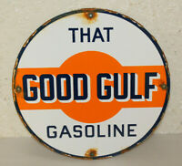"""top quality GOOD GULF /""""that good gulf gas/"""" porcelain coated 18 GAUGE steel SIGN"""