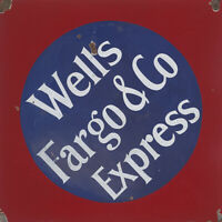 WELLS FARGO & COMPANY EXPRESS ADVERTISING METAL SIGN