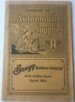 1918 Catalog Of Automobile Supplies Greg Hardware Company Detroit Michigan