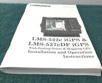 LOWRANCE ORIGINAL OWNERS MANUAL / BOOKLET LMS-522 & 527 iGPS  NICE IN THE BOAT