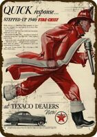 1940 TEXACO Vintage Look Replica Metal Sign FIREMAN FIRE FIGHTER FIRE HOSE