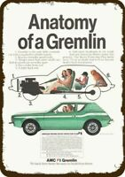 1973 AMC GREMLIN Car Vintage Look REPLICA METAL SIGN - ANATOMY OF A GREMLIN