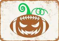 Halloween Pumpkin Football - Rusty Look10x14 Metal Sign