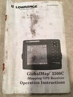 Lowrance Globalmap 3500c Global Map  GPS Receiver Original Owners Manual