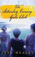 The Saturday Evening Girls Club by Jane Healey: New