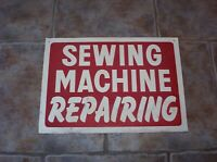 Vintage SEWING MACHINE REPAIRING Metal Sign 14