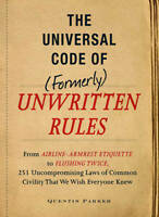 The Universal Code of Formerly Unwritten Rules: From Airline Armrest Etiquette AU $10.00