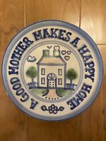"M.A. HADLEY Pottery ""A Good Mother Makes A Happy Home"" 9 Inch Plate"