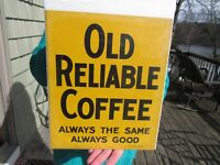VINTAGE ORIGINAL 1910 -1930 OLD RELIABLE COFFEE SIGN M-C-A SIGN CO. MASSILLON,OH