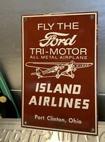 Ford Tri Motor Island Airlines Porcelain Sign Aviation Gas Oil Very Rare Item