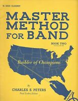 MASTER METHOD FOR BAND OF Bb BASS CLARINET Book Two Instructional Book