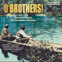 O Brothers Family Harmony On Old time Music and Bluegrass CD 2002 GBP 4.83