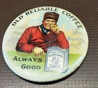 Antique Advertising Old Reliable Coffee  Pocket Mirror 1920-40's  Free Ship!