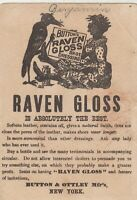 Button Raven Gloss Shoe Dressing Girl Black Americana - Crow  Trade Card 1880s