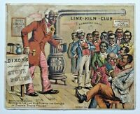 Dixon's Stove Polish Black Americana 1886 Trade Card Brother Gardner Lime Kiln