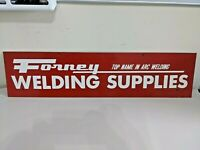 L065 Vintage Original Advertising Metal Sign Forney Welding Supplies Double Side