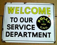 Polly Gas & Oil Welcome To Our Service Department Enamel Sign Gas & Oil T71