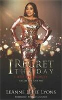 I Regret The Day I Lost My Virginity: You Are Not Your Past Paperback or Softba $21.05