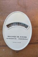 Old Wisconsin Oil Burner metal advertising thermometer, home heating