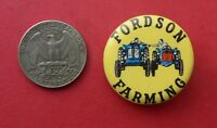 old lapel pin button     FORDSON FARMING  TRACTOR     70-s        {L}