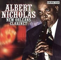 New Orleans Clarinet by Albert Nicholas (CD, Feb-2006, Living Era)