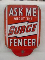 Vintage Ask Me About The Surge Fencer Metal Truck Tractor License Plate Topper