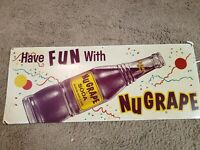 quot;Have Fun With Nugrapequot; Vintage Soda Sign