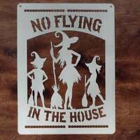 Halloween Witches No Flying In The House Custom Metal Sign Plasma Cut Custom Col
