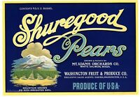 SHUREGOOD Brand, Mt. Adams, White Salmon, AN ORIGINAL PEAR CRATE  LABEL, G31 b/y