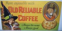 ANTIQUE ORIGINAL OLD RELIABLE COFFEE HALLOWEEN TROLLEY SIGN WITCH JACK-O-LANTERN