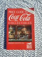 rice Guide to Coca Cola Collectibles by Deborah Goldstein Hill 1991