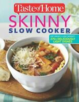 Taste of Home Skinny Slow Cooker: Cook Smart Eat Smart with 278 Healthy Slow $7.08