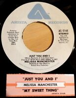 Melissa Manchester 45 Just You And I My Sweet Thing w ts $2.00