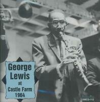 GEORGE LEWIS (CLARINET) - AT CASTLE FARM 1964 NEW CD